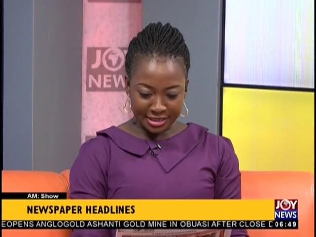 2 In Big Trouble Over Unibank Cash - AM Show Headlines on JoyNews (23-1-19)