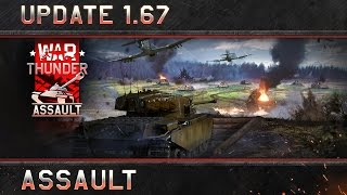 War Thunder: Update 1.67 'Assault'