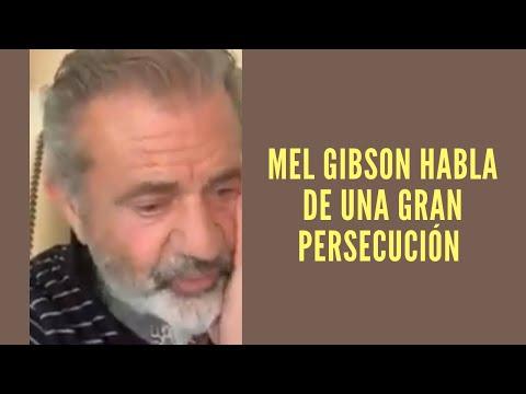 MEL GIBSON HABLA DE UNA GRAN PERSECUCIÓN, IMPORTANTE MENSAJE