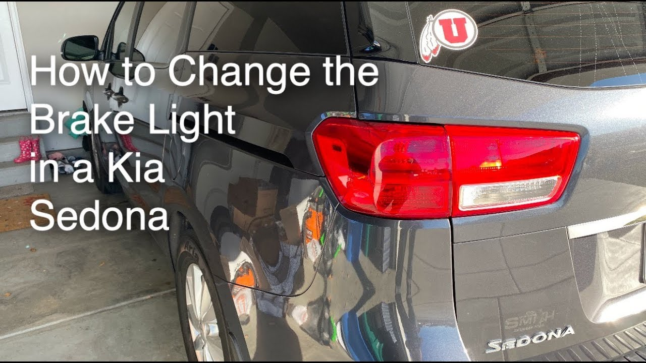 How To Change Brake Light In A Kia Sedona 2015 2020