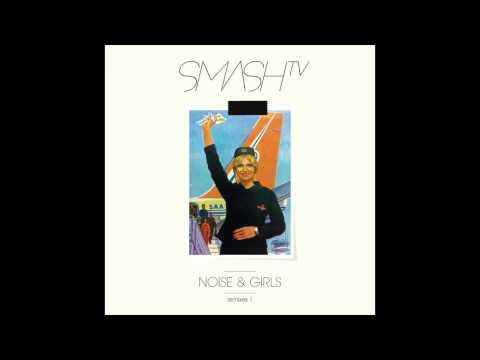 Smash TV -- Noise & Girls (German Brigante Remix)