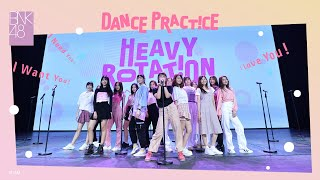 【Dance Practice】Heavy Rotation / BNK48