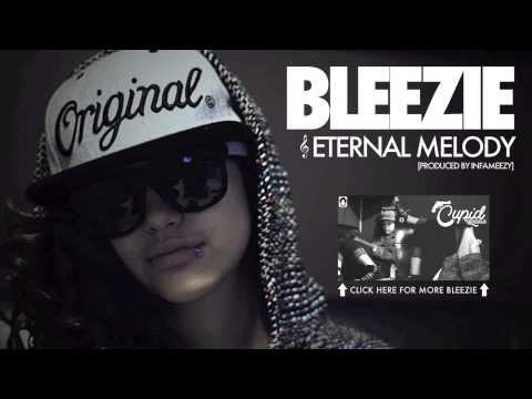 Bleezie - Eternal Melody (Prod. by Infameezy)