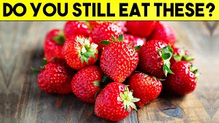 10 MORE FOODS YOU SHOULD NEVER EAT