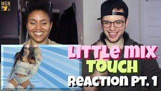 Little Mix - Touch Reaction Pt.1