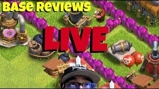 🔵 Clash of Clans Base Reviews Ep. 30 | Night Base Or Main Base - Live Stream