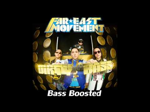 Far East Movement - Dirty Bass Ft. Tyga (BASS BOOSTED) HD 1080p