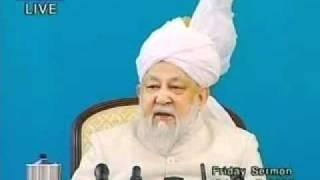 Hadhrat Mirza Tahir Ahmad's Last Friday Sermon delivered on 18 April 2003