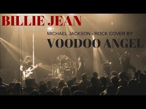 MICHAEL JACKSON - BILLIE JEAN ! - METAL COVER  BY VOODOO ANGEL (ROCK VERSION)
