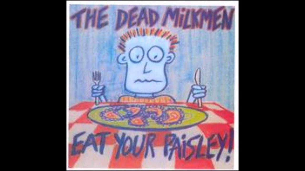 The Dead Milkmen Happy Is