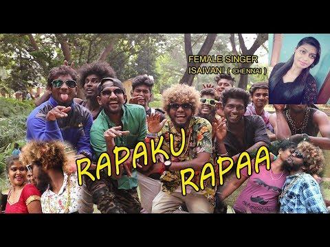 Chennai GanaSARAVEDI SARAN  RAPUKU RAPAHD VIDEO 2017
