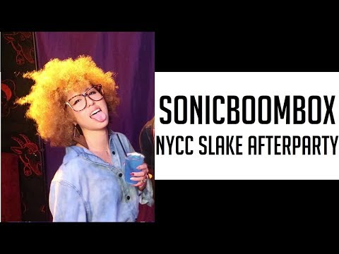 Thumbnail: THIS IS SONICBOOMBOX NYCC PARTY! SLAKE NYC NEW YORK CITY COMIC CON afterparty