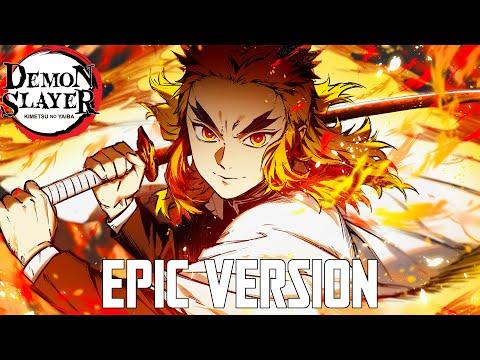 Demon Slayer Movie: Rengoku Theme   EPIC VERSION (Rengoku 9th Form)