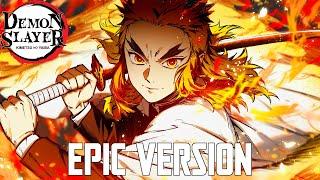 Demon Slayer: Rengoku Theme | EPIC VERSION (Rengoku 9th Form)