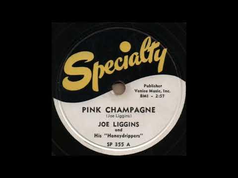 PINK CHAMPAGNE / JOE LIGGINS and His