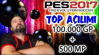 100.000 GP + 500 MP TOP AÇILIMI | PES 2017 MYCLUB