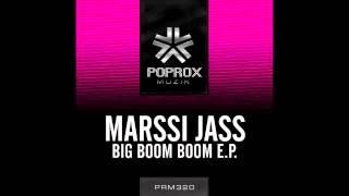 Marssi Jass - Big Boom Boom (Original Mix)