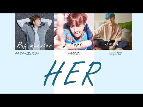 HER LYRICS - BTS RAP MONSTER , SUGA , JHOPE (COLOR CODED) HANGUL , ROMANIZATION , ENGLISH