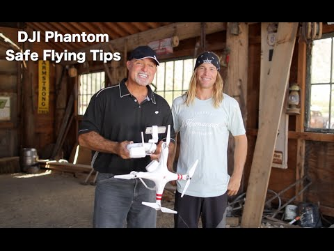 DJI Phantom Safe Flying Tips With Randy Jay Braun