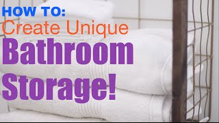How To: Create Unique Bathroom Storage (spring Cleaning 5!)