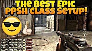 BEST (EPIC) PPSH CLASS SETUP! thumbnail
