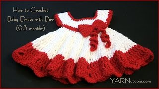 Repeat youtube video How to Crochet a Baby Dress with a Bow