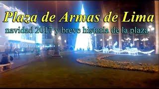 plaza de armas de Lima navidad / navidad en lima 2017