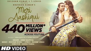 Download song Meri Aashiqui Song | Rochak Kohli Feat. Jubin Nautiyal | Ihana D | Shree Anwar Sagar | Bhushan Kumar