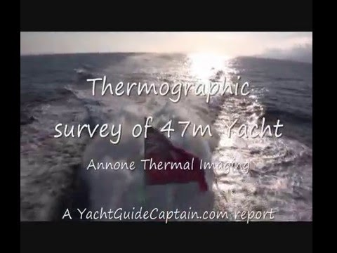 Survey of 47m Yachts using thermographic equipment