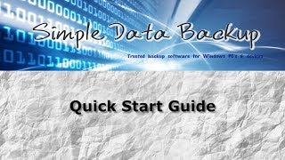 Simple Data Backup - Quick Start Guide