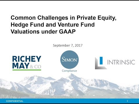 2nd Annual Common Challenges in Private Equity, Hedge Fund and Venture Fund Valuations under GAAP