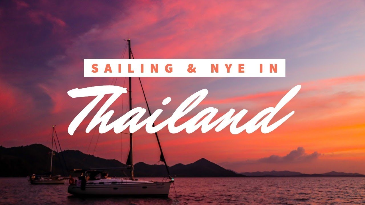 Learning How to Sail and Celebrating New Year's in Thailand | TRAVEL VLOG