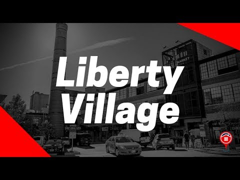 Liberty Village: Neighbourhood Profile | TORONTO