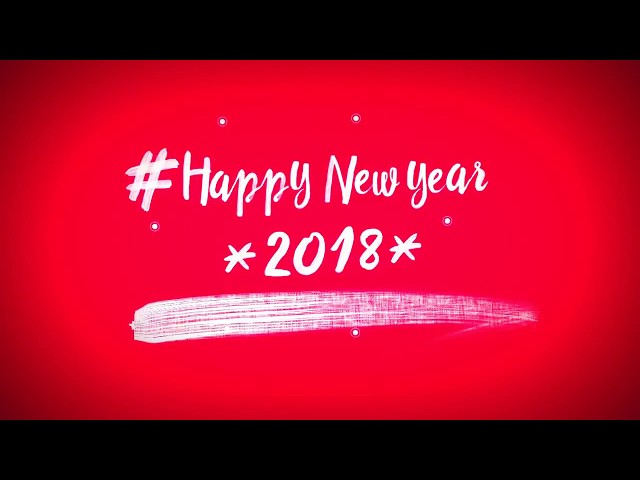 New Video! – Happy New Year 2018 Video Greetings  9cdb3540919