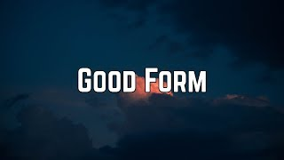 Nicki Minaj - Good Form (Clean Lyrics)