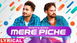 Mere Piche (Lyrical) | Monty & Waris | Latest Punjabi Songs 2019 | Speed Records