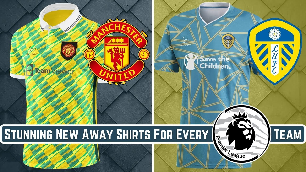 Stunning New Away Shirts For EVERY Premier League Team