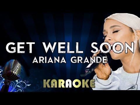 Get Well Soon - Ariana Grande   Karaoke Version Instrumental Lyrics Cover Sing Along