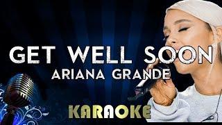 Get Well Soon - Ariana Grande | Karaoke Version Instrumental Lyrics Cover Sing Along