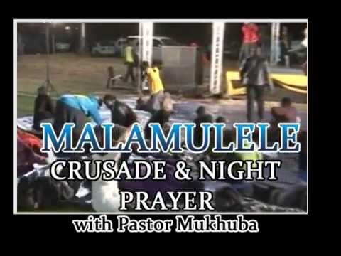 Malamulele Crusade and Night Prayer