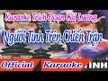 Trích Đoạn Người Tình Trên Chiến Trận karaoke   tân cổ trích đoạn Karaoke Beat
