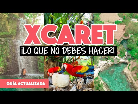 Errores al visitar Xcaret | Guía para primera visita al parque Xcaret en 2020 con Mundukos