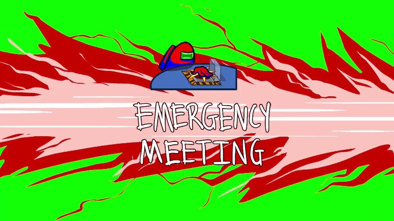 Among Us Emergency Meeting Greenscreen Youtube