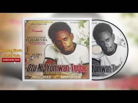 Benin Music Mix► Otu-Ni-Yomwan-Tegbe [Full Album] by Osayomore Egharevba
