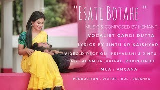 Esati Botahe | New assamese Song | Puhor Production |