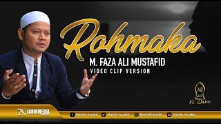 Download ROHMAKA - FAZA ALI MUSTAFID - Video Clip