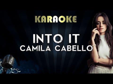 Camila Cabello - Into It | Official Karaoke Instrumental Lyrics Cover Sing Along