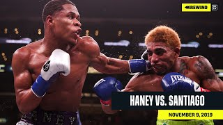 FULL FIGHT | Devin Haney vs. Alfredo Santiago (DAZN REWIND)