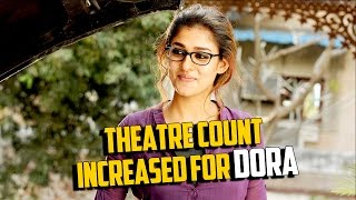Theatre Count Increased For #Nayanthara's #Dora