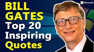 Top 20 Inspirational & Motivational Quotes by Bill Gates | Microsoft CEO
